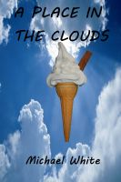 Cover for 'A Place in the Clouds'