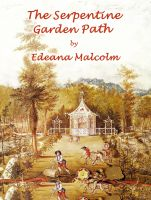 Cover for 'The Serpentine Garden Path'