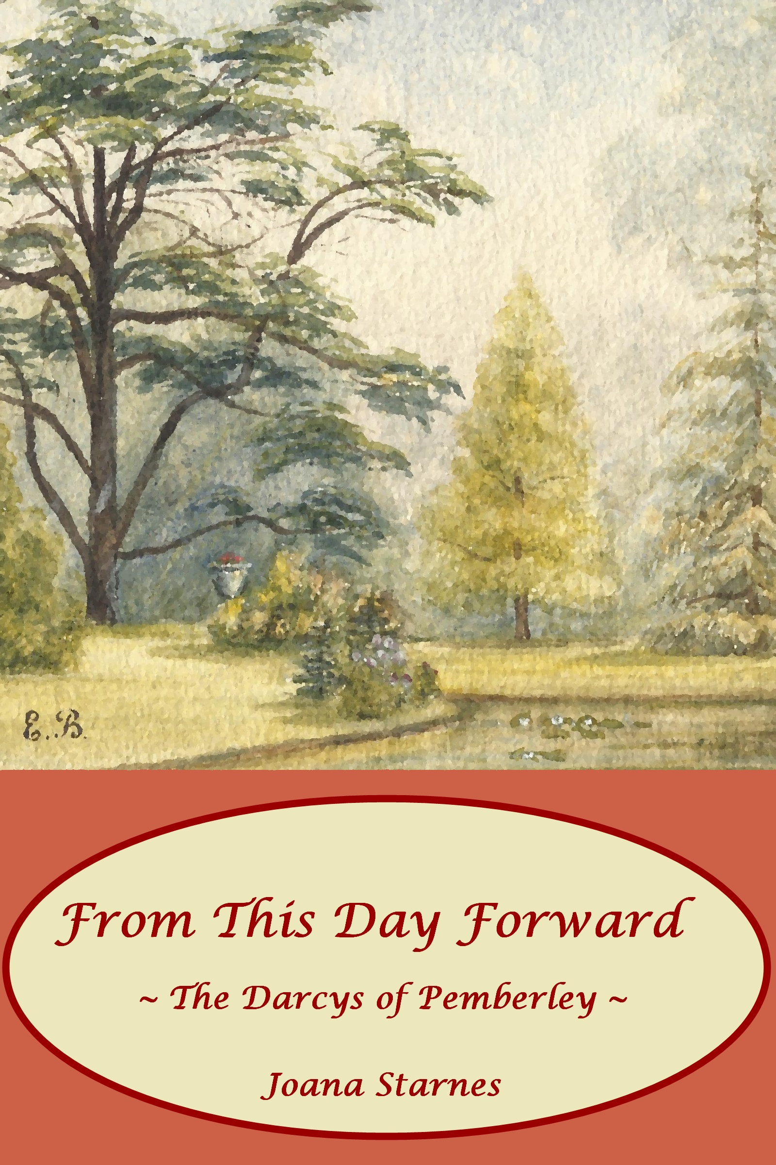 Joana Starnes - From This Day Forward ~ The Darcys of Pemberley