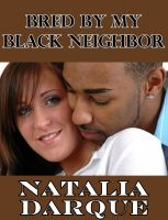 Cover for 'Bred By My Black Neighbor'