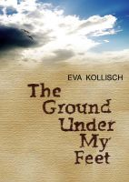 Cover for 'The Ground Under My Feet'