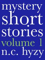 Cover for 'Mystery Short Stories, Volume 1'