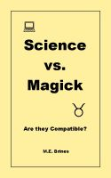 Cover for 'Science & Magick: Are they Compatible?'