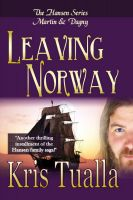 Cover for 'Leaving Norway (The Hansen Series: Martin & Dagny)'