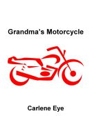 Cover for 'Grandma's Motorcycle'