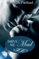 Cover for 'Drive Me Mad'