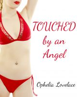 Cover for 'Touched by an Angel (paranormal erotica)'