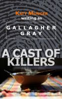 Cover for 'A Cast of Killers'