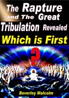 Cover for 'The Rapture and The Great Tribulation Revealed: Which is First?'
