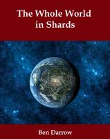 Cover for 'The Whole World in Shards'