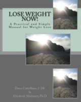 Cover for 'Lose Weight Now!: A Practical and Simple Manual for Weight Loss'