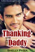 Thanking Daddy (Daddy Daughter Erotica, Taboo Erotica) by Shelly Pasia