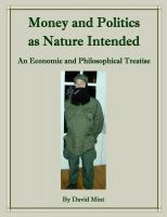 Cover for 'Money and Politics as Nature Intended'