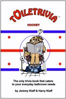 Cover for 'Toiletrivia - Hockey (Great Moments Trivia, Defensemen Trivia, Playoff Hockey Trivia, Goalie Trivia, and More): The Only Trivia Book That Caters To Your Everyday Bathroom Needs (Volume 8)'