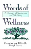Cover for 'Words of Wellness: A Treasury of Quotations for Well-Being'