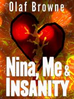 Cover for 'Nina, Me & Insanity'