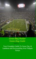 Cover for 'Green Bay Packers Game Day Guide'