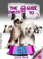 Cover for 'The Complete Guide To Chinese Crested'