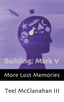 Cover for 'Building; Mark V (a story from More Lost Memories)'
