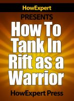 Cover for 'How To Tank In Rift As a Warrior - Your Step-By-Step Guide To Tanking In Rift As a Warrior'