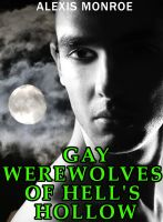 Cover for 'Gay Werewolves of Hell's Hollow'