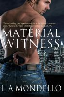 Cover for 'Material Witness (Romantic Suspense)'