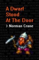 A Dwarf Stood At The Door