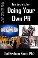 Cover for 'Top Secrets for Doing Your Own PR'