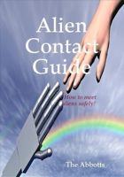 Cover for 'Alien Contact Guide - How to Meet Aliens Safely!'