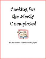 Cover for 'Cooking for the Newly Unemployed'