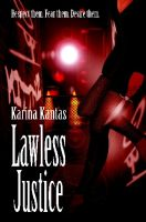 Cover for 'Lawless Justice'