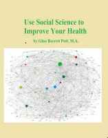 Cover for 'Using Social Science to Improve Your Health'