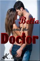 Cover for 'Bella and the Doctor'