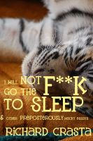 Cover for 'I Will Not Go the F**k to Sleep'