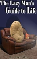 Cover for 'The Lazy Man's Guide to Life'