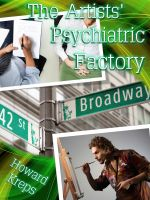 Cover for 'The Artists' Psychiatric Factory'