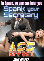 Cover for 'In Space, no one can hear you Spank your Secretary'