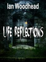 Cover for 'Life Reflections'