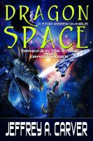 Cover for 'Dragon Space: A Star Rigger Omnibus'