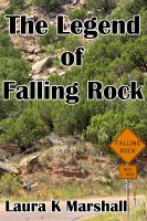 Cover for 'The Legend of Falling Rock'
