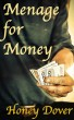 Menage for Money (Interracial Erotic Romance) by Honey Dover