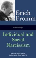 Cover for 'Fromm Essays: Individual and Social Narcissism'