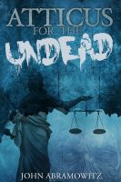 Cover for 'Atticus for the Undead'