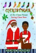 Christmas at The Claus House by Nancy M. Rollins