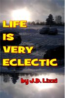 Cover for 'Life Is Very Eclectic'