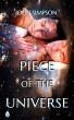 Piece of the Universe (Author Autographed Copy) by John Simpson