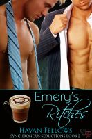 Cover for 'Emery's Ritches: Synchronous Seductions, Book 2'