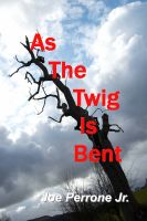 As The Twig Is Bent cover