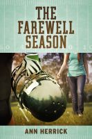 Cover for 'The Farewell Season'