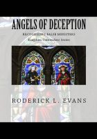 Cover for 'Angels of Deception: Recognizing False Ministers'